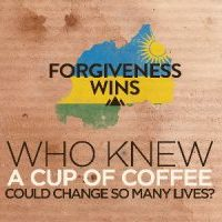 Not Just Cup of Coffee - Forgiveness Wins
